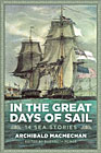 In the Great Days of Sail: 14 Sea Stories