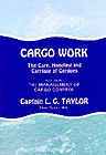 Cargo Work: The Care, Handling and Carriage of Cargoes