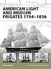 American Light and Medium Frigates