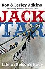 Jack Tar: The Men Who Made Nelson's Navy