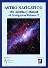 Admiralty Manual of Navigation, Vol. 2 Astro Navigation