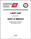 Light List, Vol. 4: Gulf of Mexico (Ecofina, FL to Rio Grande, TX)