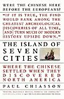 Island of Seven Cities: Where the Chinese Settled when They Discovered NA