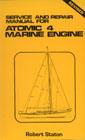 Service & Repair Manual for Atomic 4 Marine Engine