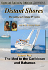 Distant Shores: The Med to the Caribbean and Bahamas