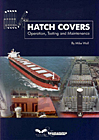 Hatch Covers: Operation, Testing & Maintenance – SKULD Edition