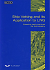 Ship Vetting and its Application to LNG: Essential Best Practices for the Ind.