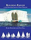Building Badger & the Benford Sailing Dory Designs