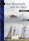 New Brunswick and the Navy, Four Hundred Years