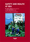 Safety and Health at Sea: A Practical Manual for Seafarers