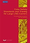 Crew Safety Standards and Training for LNG Carriers: Essential Best Practices…