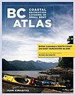 BC Coastal Recreation Kayaking and Small Boat Atlas: South Coast & East Van Isl.