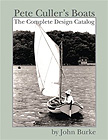 Pete Culler's Boats: The Complete Design Catalogue