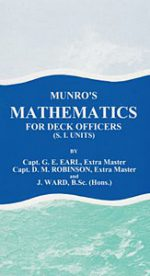 Munros Mathematics for Deck Officers (S.I. Units)