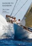 Ranger to Rainbow: The J Class Yachts