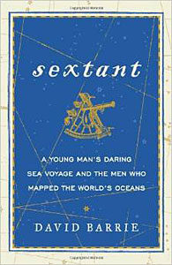 Sextant: A Young Man's Daring Sea Voyage
