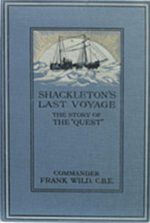 Shackleton's Last Voyage: The Story of the Quest