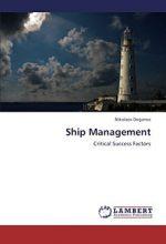 Ship Management: Critical Success Factors
