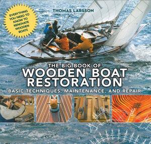 Big Book of Wooden Boat Restoration