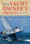 Yacht Owner's Manual: Everything You Need to Know to Get the Most Out of Your Ya