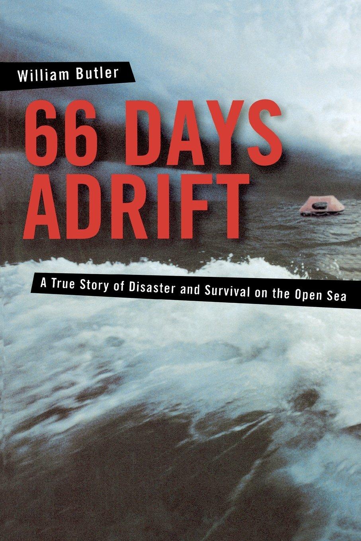 66 Days Adrift By Butler William