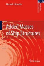 Added Masses of Ship Structure: Fluid Mechanics and Its Applications