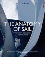 Anatomy of Sail: The Yacht Dissected and Explained