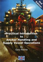 Practical Introduction to Anchor Handling and Supply Vessel Operations