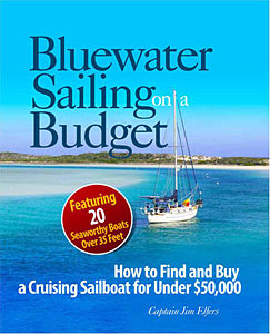 Bluewater Sailing on a Budget: How to Find and Buy a Cruising Sailboat for Under $50,000