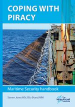 Maritime Security Handbook: Coping With Piracy