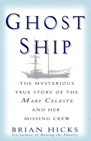 Ghost-Ship-Mysterious-True Story-Mary-Celeste-and-Her-Missing-Crew