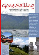 Gone Sailing: Newfoundland Circle, Part One, Lake Ontario to Bay of Islands