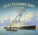 Great Passenger Ships, 1920-1930