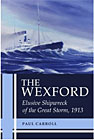 Wexford: Elusive Shipwreck of the Great Storm, 1913
