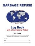 Garbage Refuse Log Book for US and International Waters (90 days)