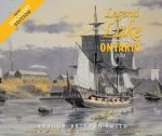 Legend of the Lake: The 22-Gun Brig-Sloop Ontario 1780: Discovery Edition
