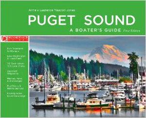 Dreamspeaker Cruising Guide Vol. 7: Puget Sound