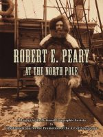 Robert-E-Peary-At-the-North-Pole