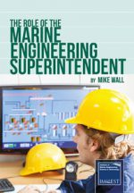 Role of the Marine Engineering Superintendent