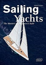 Sailing Yachts: The Masters of Style & Elegance