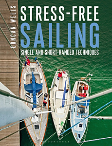 Stress-free Sailing: Short-handed Sailing Techniques