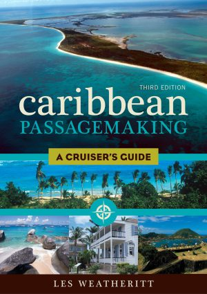 Caribbean Passage Making - A Cruiser's Guide 3rd ed.
