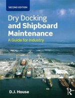 Dry Docking and Shipboard-Maintenance