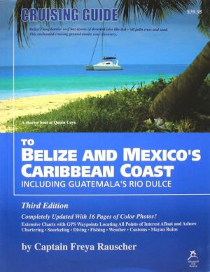 Cruising-Guide-to-Belize-and-Mexicos-Caribbean-Coast