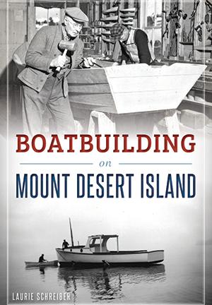 Boatbuilding-Mount-Desert-Island