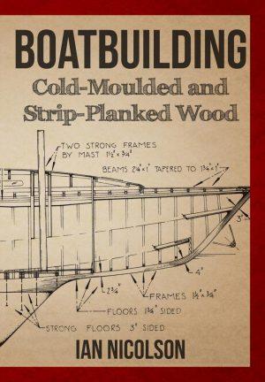 Boatbuilding-Cold-Moulded-Strip-Planked
