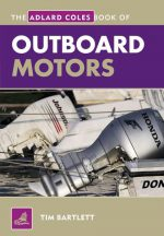 Adlard Coles Book of Outboard Motors