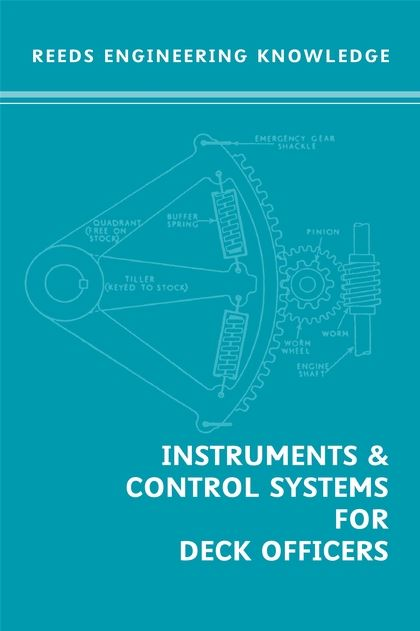 Reed's Engineering Knowledge- Instruments and Control Systems for Deck Officers