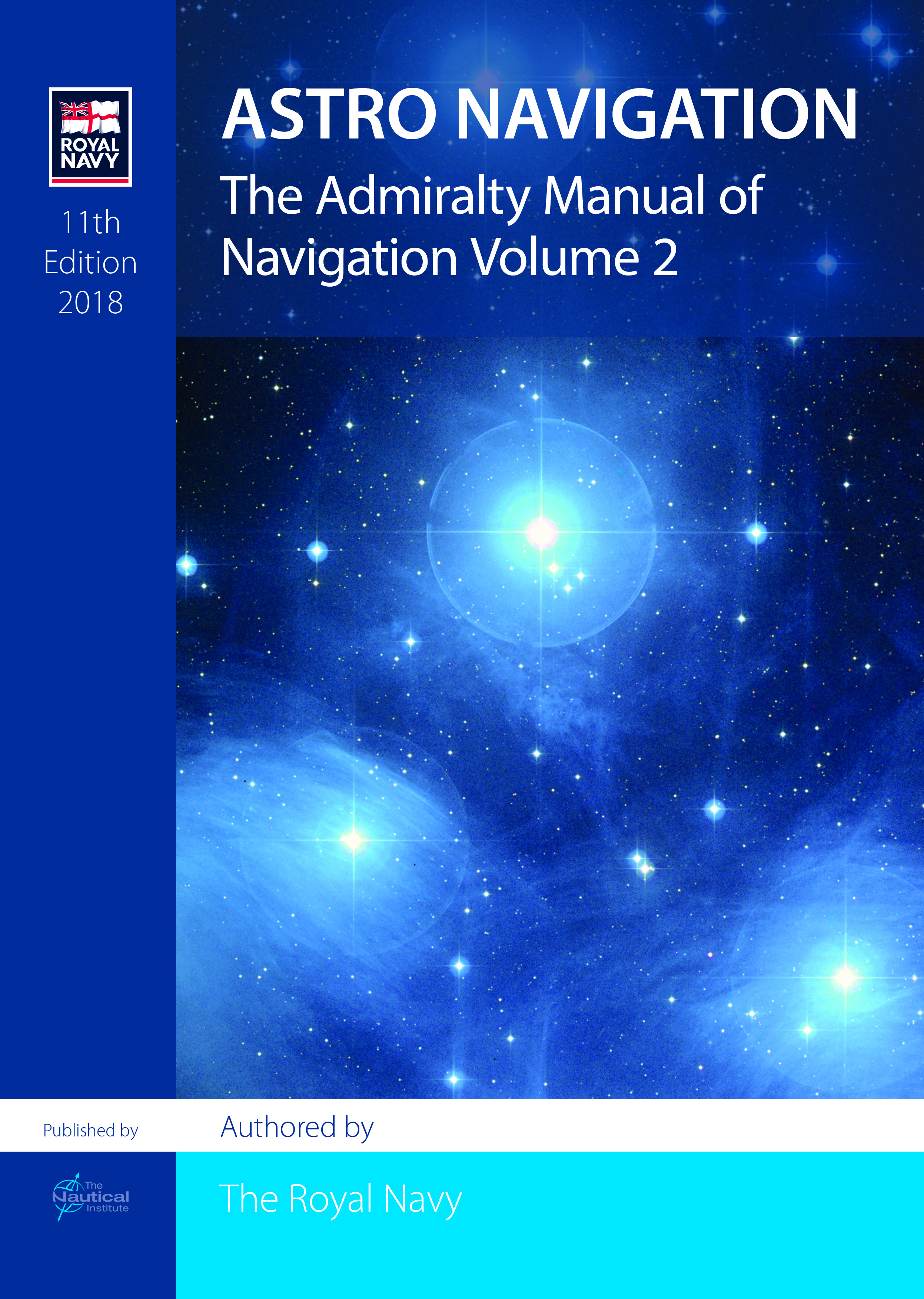 The Admiralty Manual of Navigation, Vol. 2 Astro Navigation