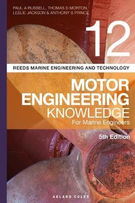 Reed's Volume 12: Motor Engineering Knowledge for Marine Engineers